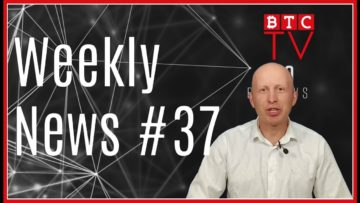 Weekly Crypto News from BTC TV | Week #37