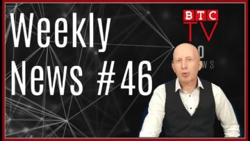 Weekly Crypto BTC News from BTC TV | Week #46