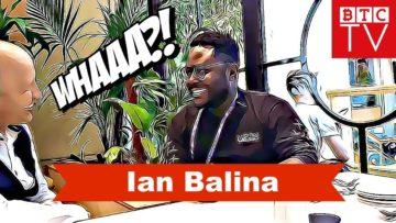 Ian Balina EXCLUSIVE Interview | Self Made Man | BTC TV