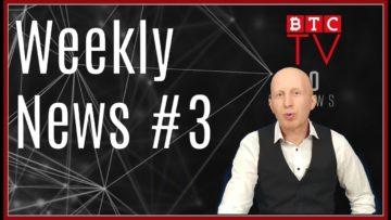 Weekly Crypto BTC News from BTC TV | Week #3