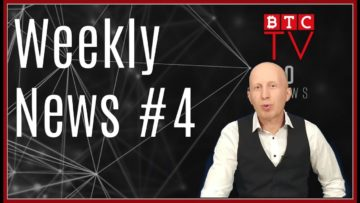 Weekly Crypto BTC News from BTC TV | Week #4