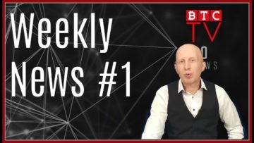 Weekly Crypto BTC News from BTC TV | Week #1