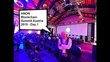 ANON Blockchain Summit Austria 2019 | Day #1 | Exclusive By BTCTV