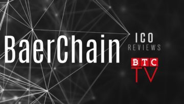 BaerChain Project Review | BTC TV