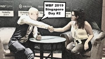 World Blockchain Forum 2019 | Singapore Edition – Day 2 | BTCTV