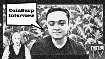 CoinBurp Exclsuive Interview | Win $100 for Your Question | BTCTV