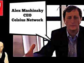 Alex Mashinsky – Celsius Network | Win $100 For Your Question | BTCTV