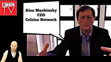 Alex Mashinsky – Celsius Network | Win $100 For Your Question | BTCTV